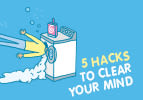 Five Hacks To Clear Your Mind