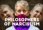 Philosophers of Narcissism