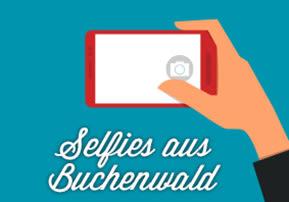 Selfies aus Buchenwald