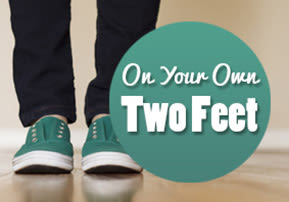 On Your Own Two Feet
