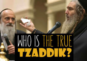 Who Is a True Tzaddik?