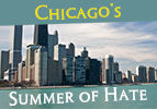 Chicago's Summer of Hate