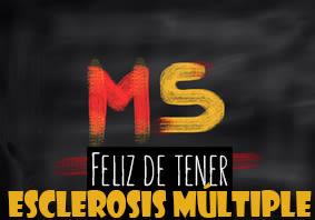 Feliz de tener esclerosis múltiple