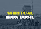 Spiritual Iron Dome