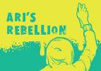 Ari's Rebellion