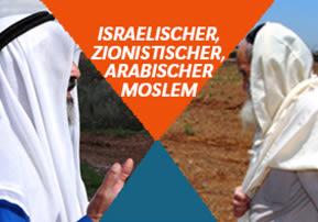 Israelisch-Zionistisch-Arabisch!