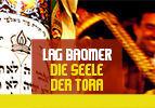 Lag BaOmer - Die Seele der Tora