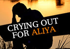 Crying Out for Aliya