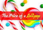 The Price of a Lollipop