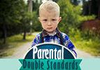 Parental Double Standards