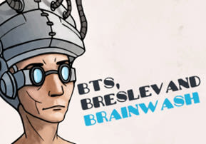 BTs, Breslev and Brainwash