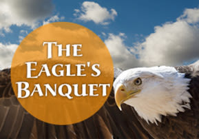 The Eagle's Banquet