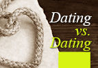 Dating vs. Dating