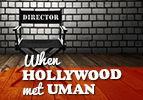 When Hollywood Met Uman