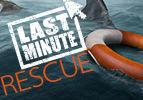 Last-Minute Rescue