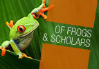 Of Frogs and Scholars