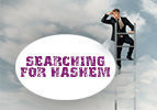 Searching for Hashem