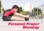 Personal Prayer Warmup