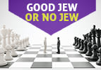 Good Jew or No Jew