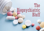 The Biopsychiatric Bluff