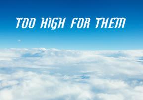 Ki Tisa: Too High for Them