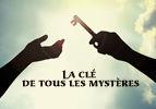 La clé de tous les mystères
