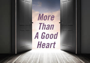 More Than A Good Heart