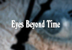 Eyes Beyond Time