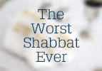 The Worst Shabbat - A Story of the Baal Shem Tov