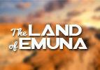 The Land of Emuna