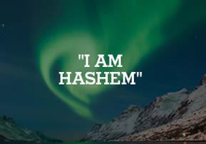 """""""I Am Hashem"""""""