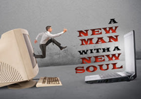 A New Man with a New Soul
