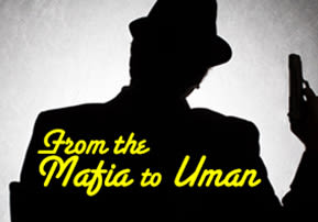 From the Mafia to Uman