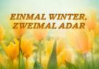 Einmal Winter, zweimal Adar