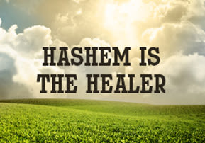 Hashem is the Healer