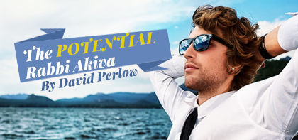 The Potential Rabbi Akiva Next to You