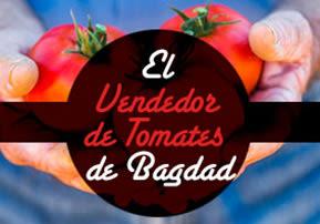 El Vendedor de Tomates de Bagdad