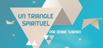 Un triangle spirituel