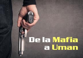 De la Mafia a Uman