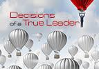 Lech Lecha: Decisions of a True Leader