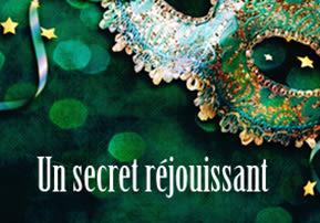 Un secret réjouissant
