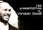 Les presentamos a… Yonatan Razel!