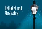 Heiligkeit und Sitra Achra