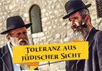 Toleranz aus jüdischer Sicht