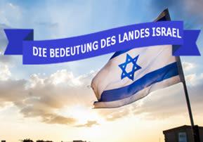 Die Bedeutung des Landes Israel