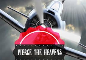 Pierce the Heavens