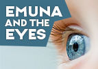 Emuna and the Eyes