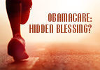 Obamacare: Hidden Blessing?