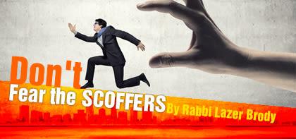 Vayera: Don't Fear the Scoffers