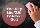 The Day the U.S. Deleted God